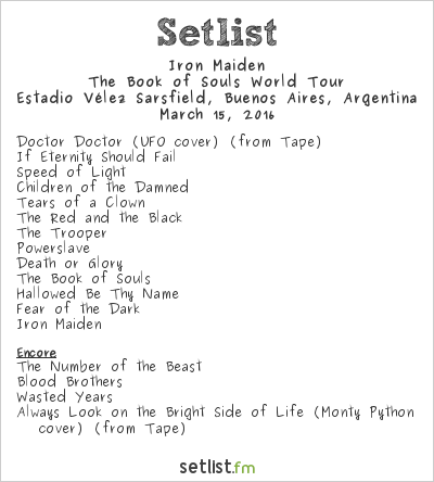Iron Maiden Setlist Estadio Vélez Sarsfield, Buenos Aires, Argentina 2016, The Book of Souls World Tour