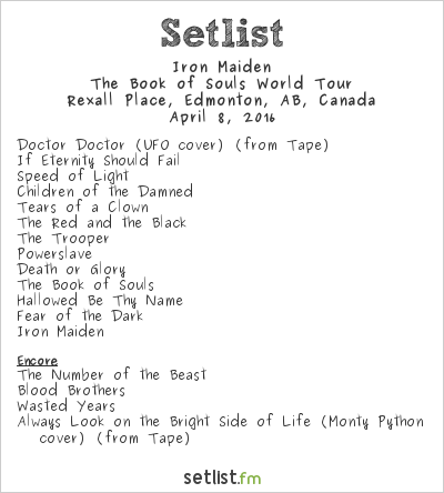 Iron Maiden Setlist Rexall Place, Edmonton, AB, Canada 2016, The Book of Souls World Tour