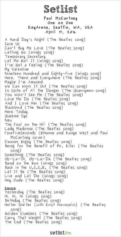 Paul McCartney Setlist KeyArena, Seattle, WA, USA 2016, One on One