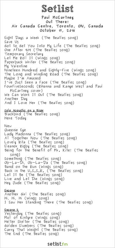 Paul McCartney Setlist Air Canada Centre, Toronto, ON, Canada 2015, Out There! Tour