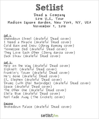 Dead Company Setlist Madison Square Garden New York Ny Usa 2015 2015 U S Tour Widgets