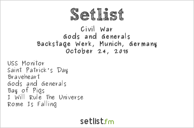 Civil War Setlist Backstage Werk, Munich, Germany 2015, Gods and Generals