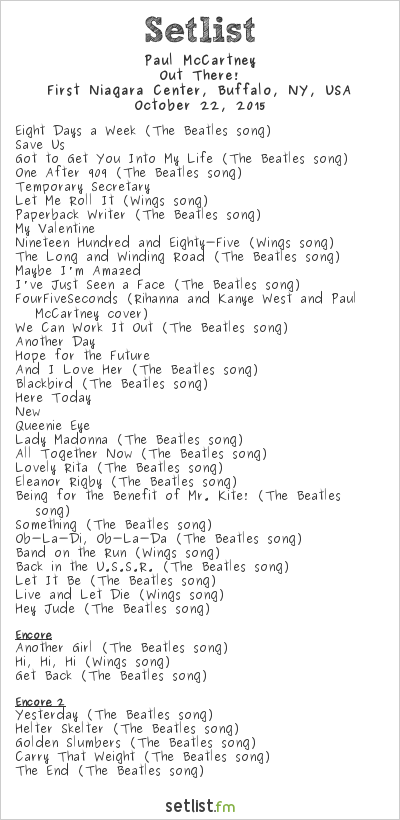 Paul McCartney Setlist First Niagara Center, Buffalo, NY, USA 2015, Out There! Tour