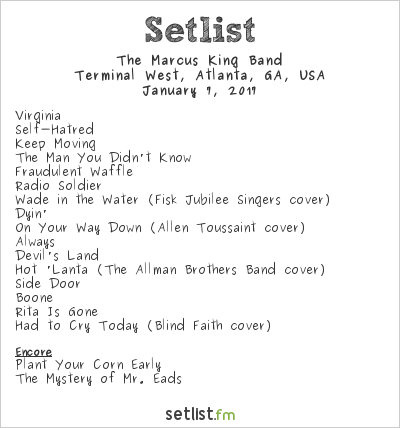 The Marcus King Band Setlist Terminal West, Atlanta, GA, USA 2017
