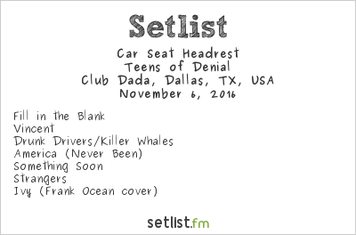 Setlist Fm Car Seat Headrest