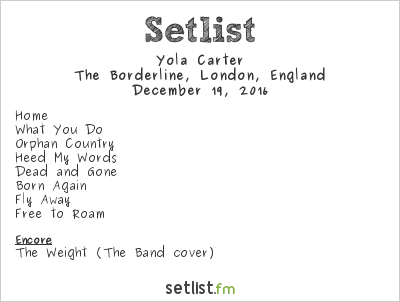 Yola Carter Setlist The Borderline, London, England 2016
