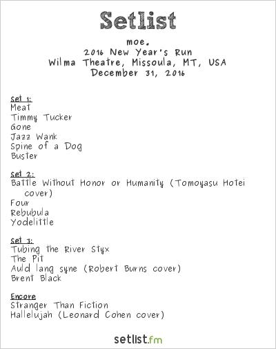moe. Setlist Wilma Theatre, Missoula, MT, USA 2016, 2016 New Year's Run