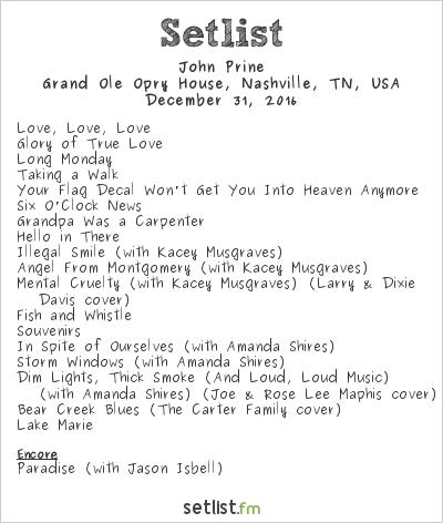 John Prine Setlist Grand Ole Opry House, Nashville, TN, USA 2016
