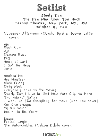 Steely Dan Setlist Beacon Theatre, New York, NY, USA 2016, The Dan Who Knew Too Much