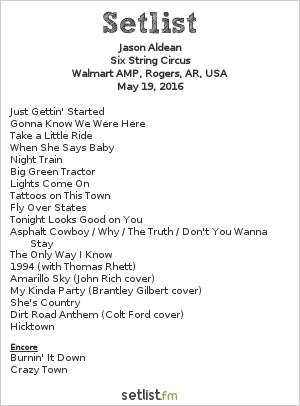 Jason Aldean Setlist Walmart AMP, Rogers, AR, USA 2016, Six String Circus
