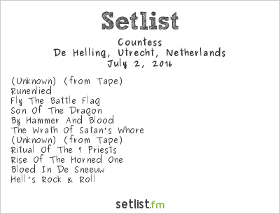 Countess Setlist De Helling, Utrecht, Netherlands 2016