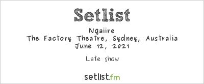 Ngaiire at The Factory Theatre, Sydney, Australia Setlist