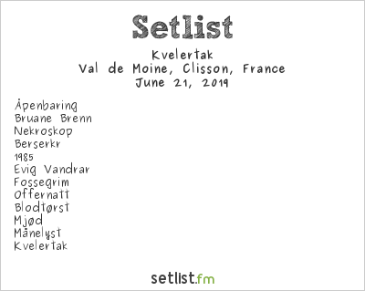 Kvelertak Setlist Hellfest 2019 2019