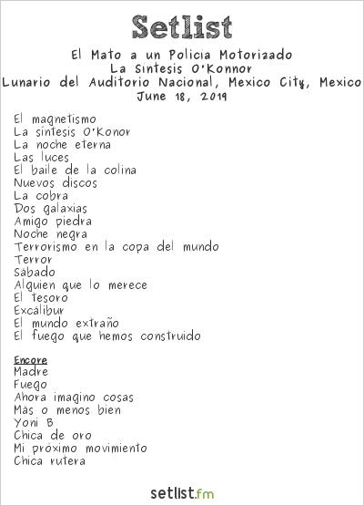 Él Mató a un Policía Motorizado Setlist Lunario del Auditorio Nacional, Mexico City, Mexico 2019