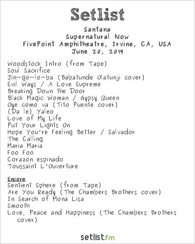 Santana Setlist FivePoint Amphitheatre, Irvine, CA, USA 2019, Supernatural Now