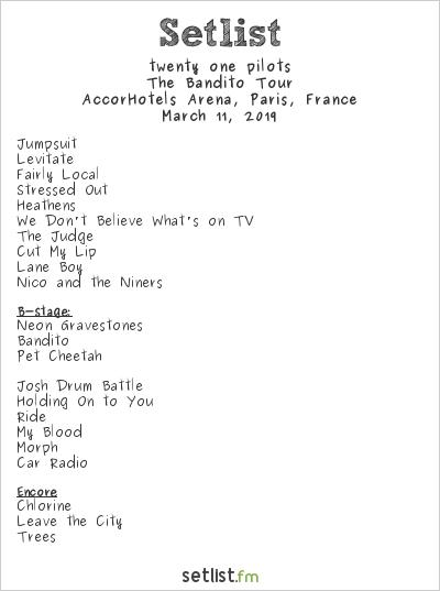 twenty one pilots Setlist AccorHotels Arena, Paris, France 2019, The Bandito Tour