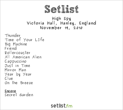High Spy Setlist The Victoria Hall, Stoke-on-Trent, England 2010