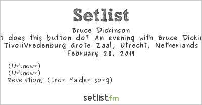 Bruce Dickinson Setlist TivoliVredenburg Grote Zaal, Utrecht, Netherlands, Bruce's Book Tour 2019