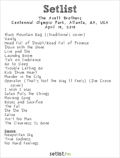 The Avett Brothers Setlist Sweetwater 420 Fest 2019 2019