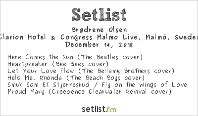 Olsen Brothers Setlist Clarion Hotel & Congress Malmo Live, Malmö, Sweden 2018
