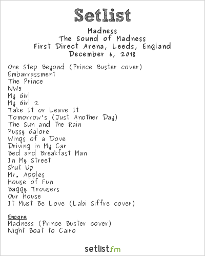 Madness Setlist First Direct Arena, Leeds, England 2018, The Sound of Madness