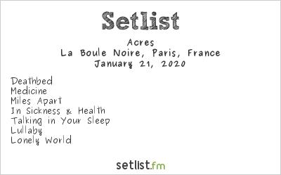 Acres Setlist La Boule Noire, Paris, France 2020