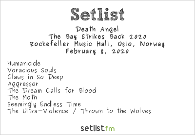 Death Angel Setlist Rockefeller Music Hall, Oslo, Norway, The Bay Strikes Back 2020