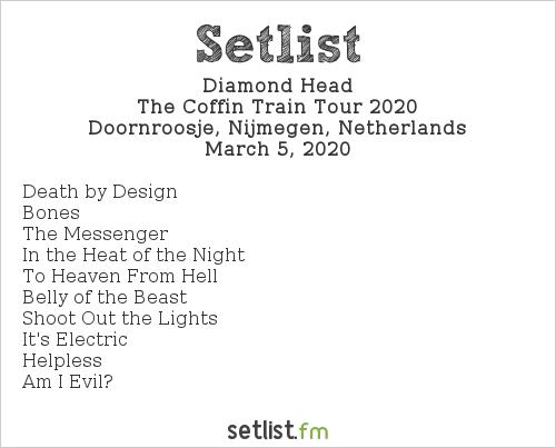 Diamond Head Setlist Doornroosje, Nijmegen, Netherlands, The Coffin Train Tour 2020