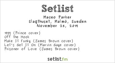 Maceo Parker Setlist Slagthuset, Malmö, Sweden 2019