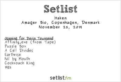 Haken Setlist Amager Bio, Copenhagen, Denmark 2019