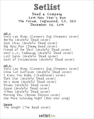 Dead & Company Setlist The Forum, Inglewood, CA, USA 2019, 2019 New Year's Run