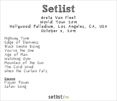 Greta Van Fleet Setlist Hollywood Palladium, Los Angeles, CA, USA, World Tour 2019