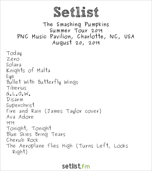 The Smashing Pumpkins Setlist PNC Music Pavilion, Charlotte, NC, USA, Summer Tour 2019