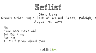 Chris Lane Setlist Coastal Credit Union Music Park at Walnut Creek, Raleigh, NC, USA 2019