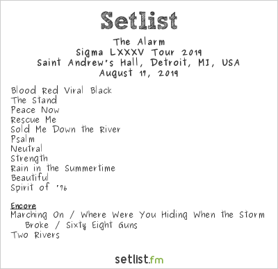 The Alarm Setlist Saint Andrew's Hall, Detroit, MI, USA, Sigma LXXXV Tour 2019