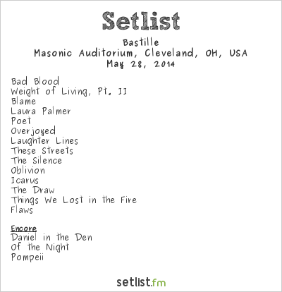 Bastille Setlist Cleveland Masonic and Performing Arts Center, Cleveland, OH, USA 2014