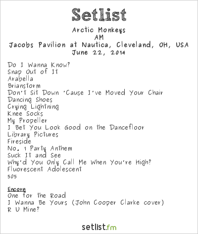 Arctic Monkeys Setlist Jacobs Pavilion at Nautica, Cleveland, OH, USA 2014, AM
