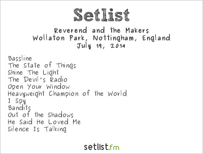 Reverend and The Makers Setlist Splendour Festival 2014 2014