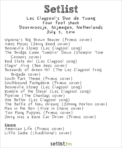 Les Claypool's Duo de Twang Setlist Doornroosje, Nijmegen, Netherlands 2014, Four Foot Shack