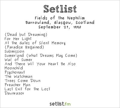 Fields of the Nephilim at Barrowland, Glasgow, Scotland Setlist