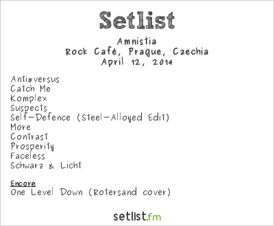 Amnistia at Rock Café, Prague, Czech Republic Setlist