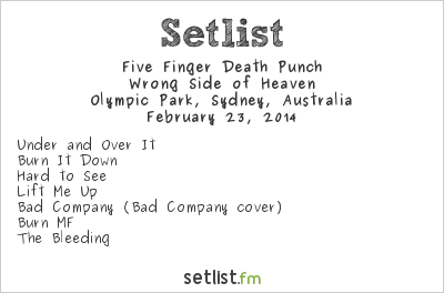 Five Finger Death Punch Setlist Soundwave Sydney 2014 2014, Wrong Side of Heaven