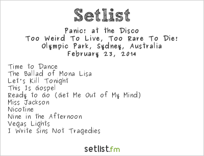 Panic! at the Disco Setlist Soundwave Sydney 2014 2014, Too Weird to Live, Too Rare to Die!