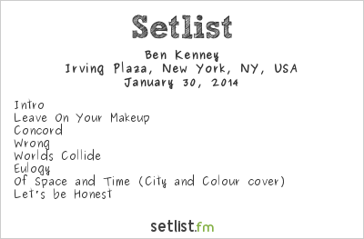 Ben Kenney Setlist Irving Plaza, New York, NY, USA 2014, Opening for Sons of the Sea