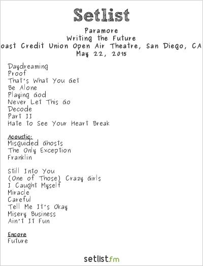 Paramore Setlist Cal Coast Credit Union Open Air Theatre ... Paramore Setlist