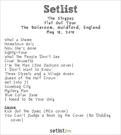 The Strypes Setlist The Boileroom, Guildford, England 2015, Roadtest Tour