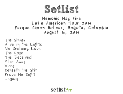 Memphis May Fire Setlist Rock al Parque 2014, Latin American Tour 2014