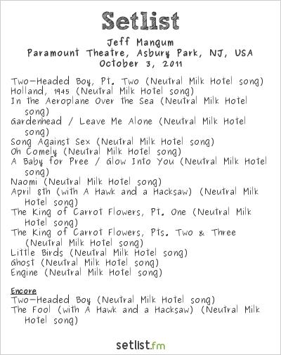 Jeff Mangum Setlist Paramount Theatre, Asbury Park, NJ, USA 2011