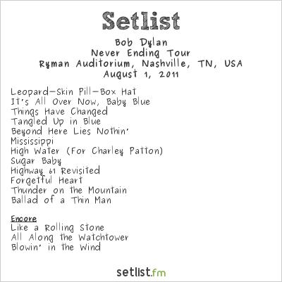 Bob Dylan Setlist Ryman Auditorium, Nashville, TN, USA 2011, Never Ending Tour