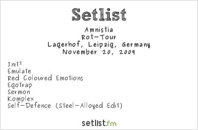 Amnistia at Lagerhof, Leipzig, Germany Setlist